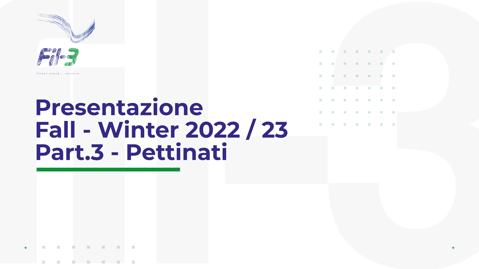 Weekly Collection Autunno Inverno 22-23 Pettinati